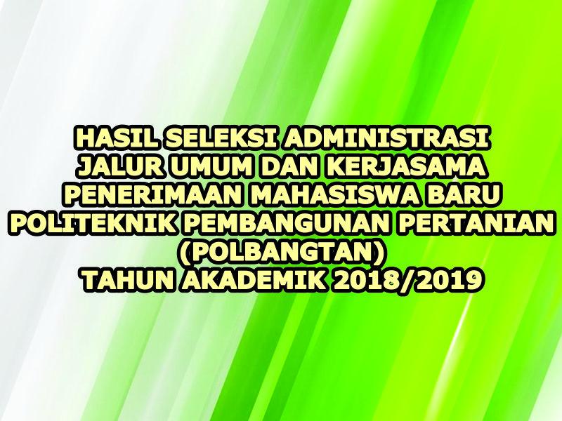 Hasil Seleksi Administrasi Jalur Umum dan Kerjasama PMB 2018
