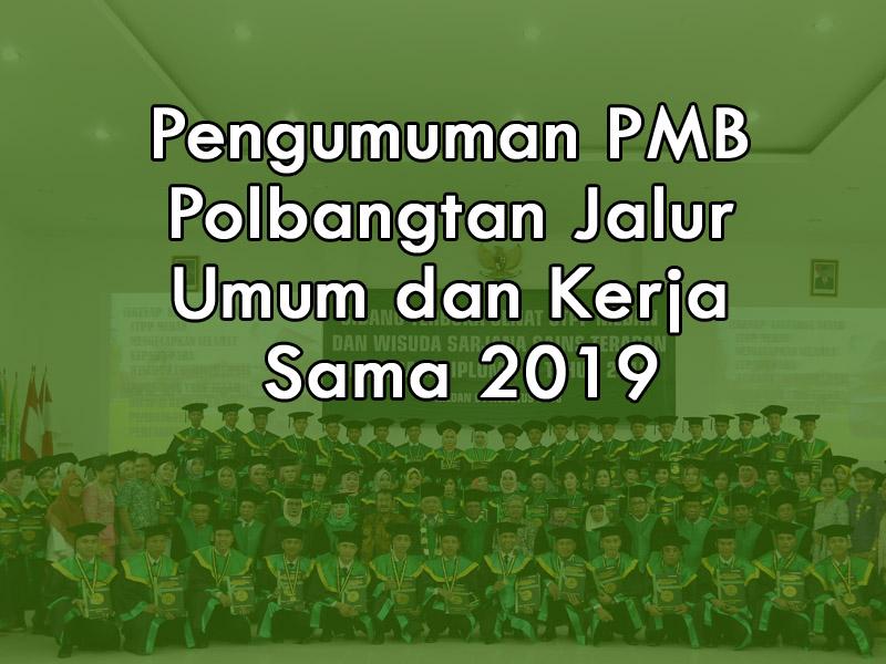 Pengumuman PMB Polbangtan Jalur Umum dan Kerja Sama 2019