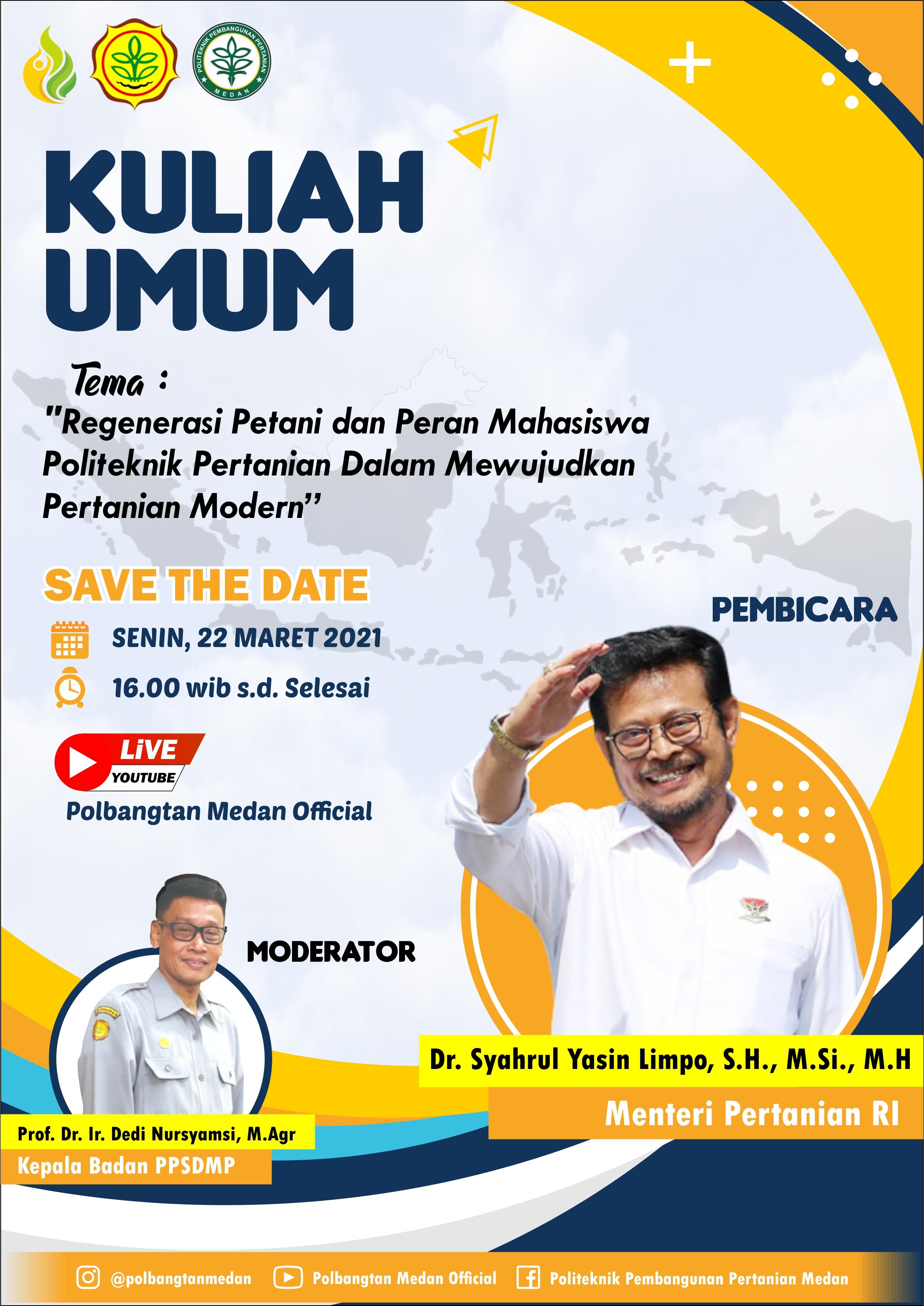 Kuliah Umum Menteri Pertanian RI Syahrul Yasin Limpo di Polbangtan Medan